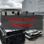 metal studs, metal framing, light gauge framing, light gauge track, heavy gauge track, clips